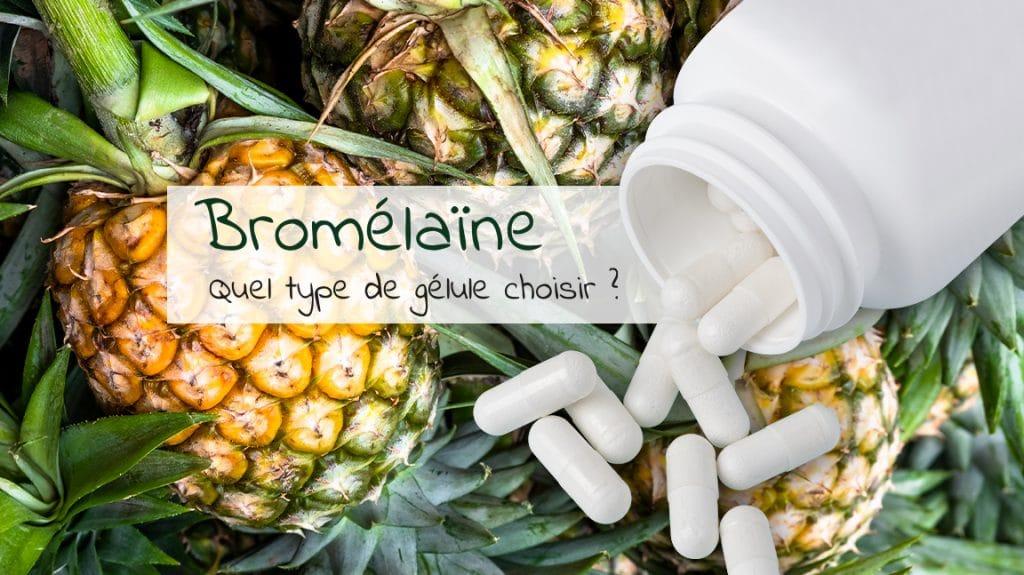 Bromélaïne et gélules gastro-résistantes : que faut-il en penser ?