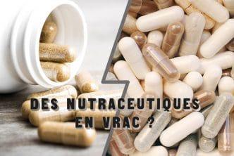 nutraceutiques en vrac VS emballages Nutrixeal Info